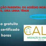 ALIENAÇÃO PARENTAL OU ASSÉDIO MORAL INFANTIL, UMA LINHA TÊNUE